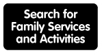 Family Services and Activities